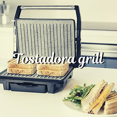 tostadora grill